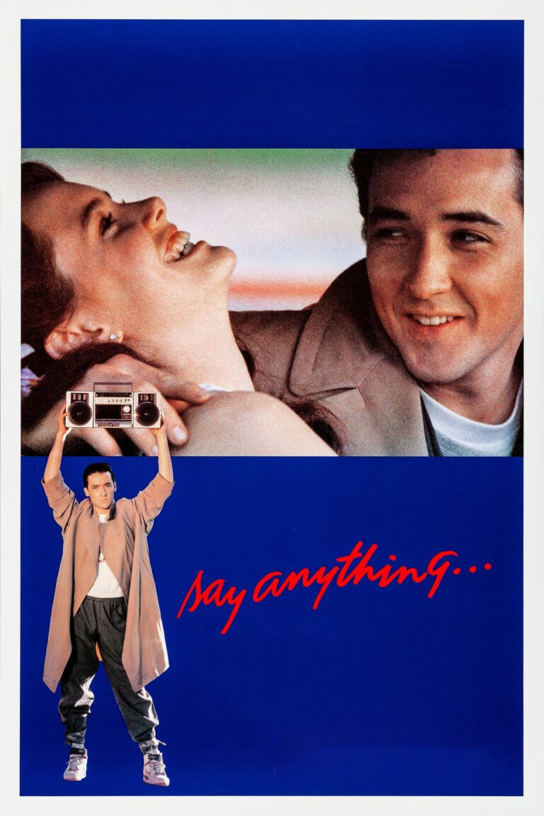 """Poster for the movie """"Say Anything..."""""""