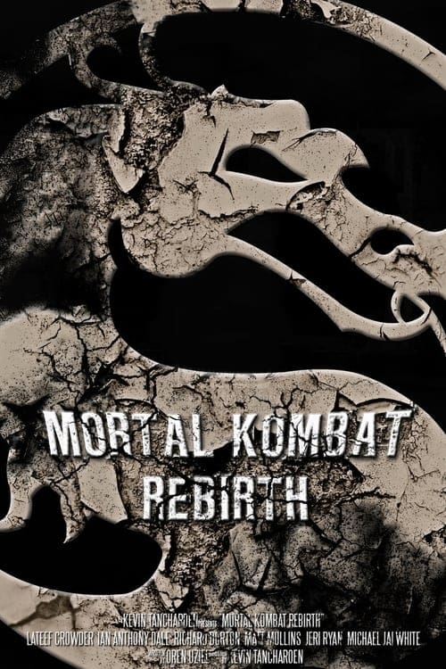 "Poster for the movie ""Mortal Kombat: Rebirth"""