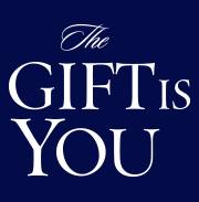 The Gift Is You