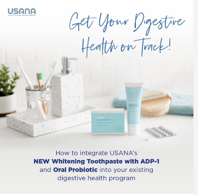 how to integrate USANA's new Whitening Toothpaste and Oral Probiotic into your existing digestive health program