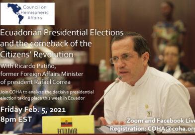 COHA Webinar: Ecuadorian Presidential Elections and the comeback of the Citizens' Revolution