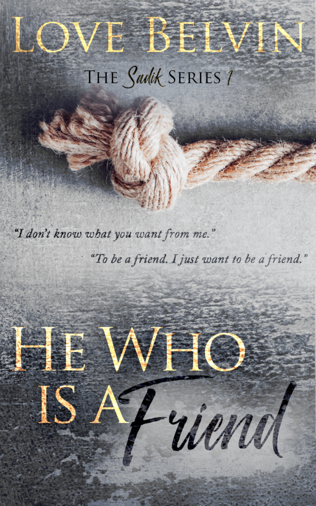 Book Cover: He Who Is a Friend