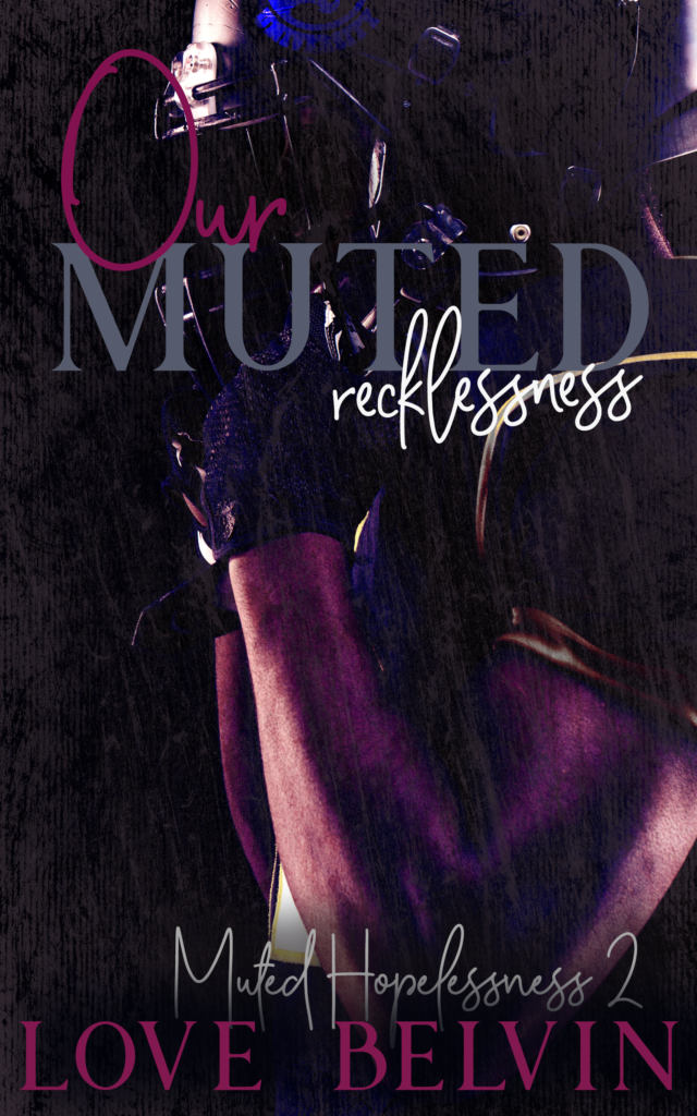 Book Cover: Our Muted Recklessness