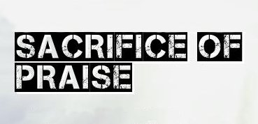 sacrificeofpraise