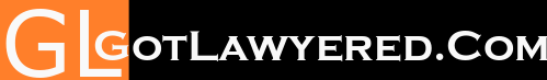 GotLawyered.com