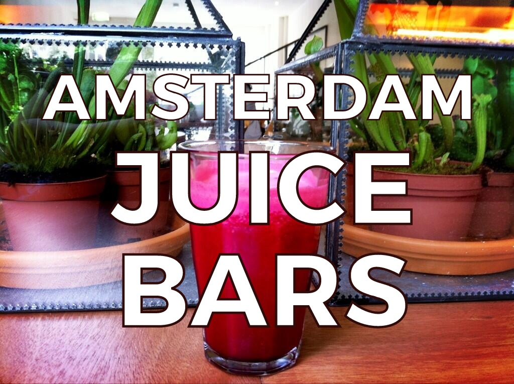 Do you love freshly squeezed fruit juice? Then pop by one of our favorite Amsterdam juice bars!