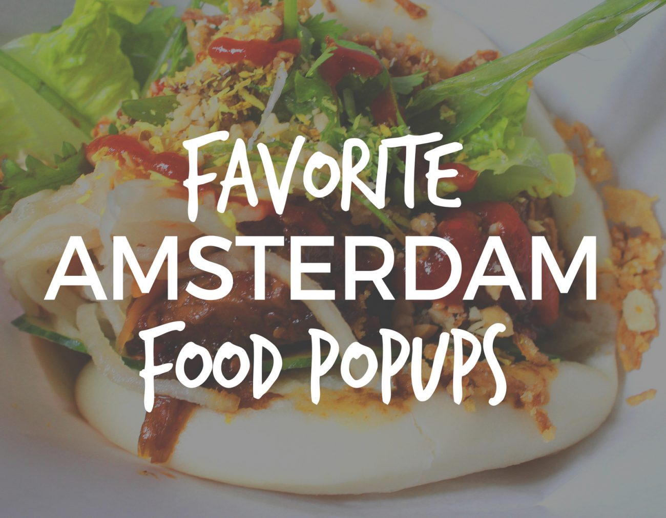 With so many good food pop ups in Amsterdam lately, it's not easy to choose just a few. But here they are! Our favorite Amsterdam Food Pop Ups.