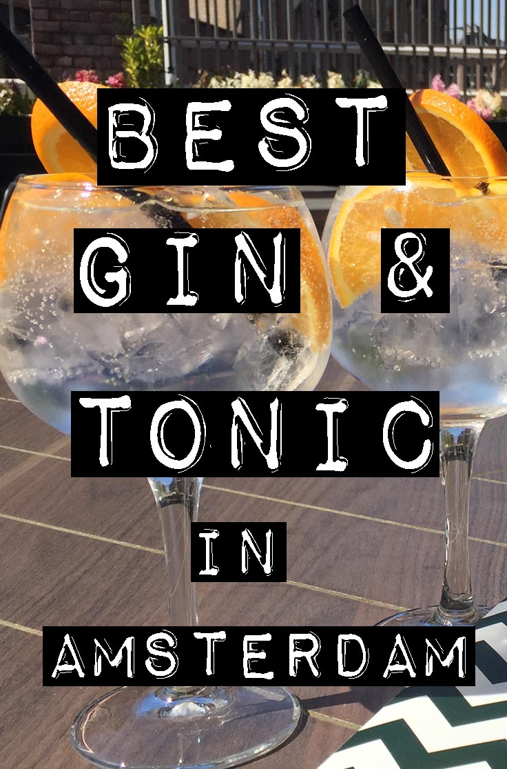 BEST GIN & TONIC IN AMSTERDAM