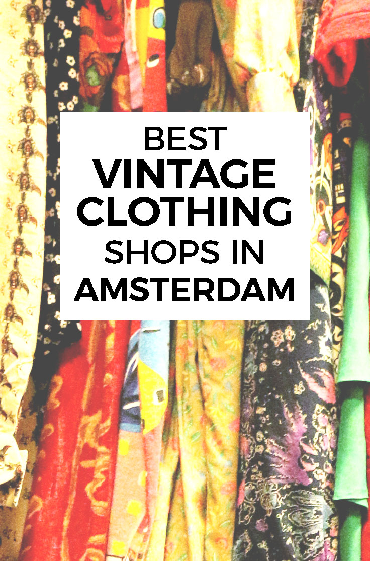 BEST VINTAGE CLOTHING SHOPPING IN AMSTERDAM