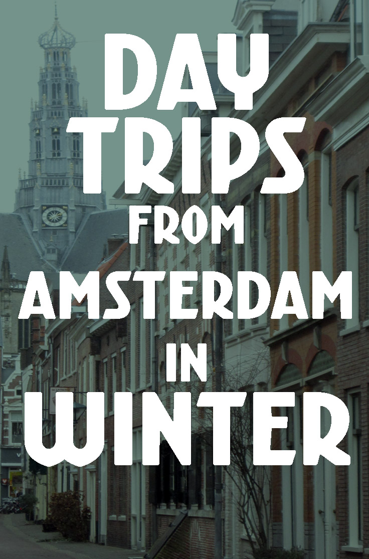 10 Day Trips from Amsterdam in Winter :: places to visit in the Netherlands in December, January and February