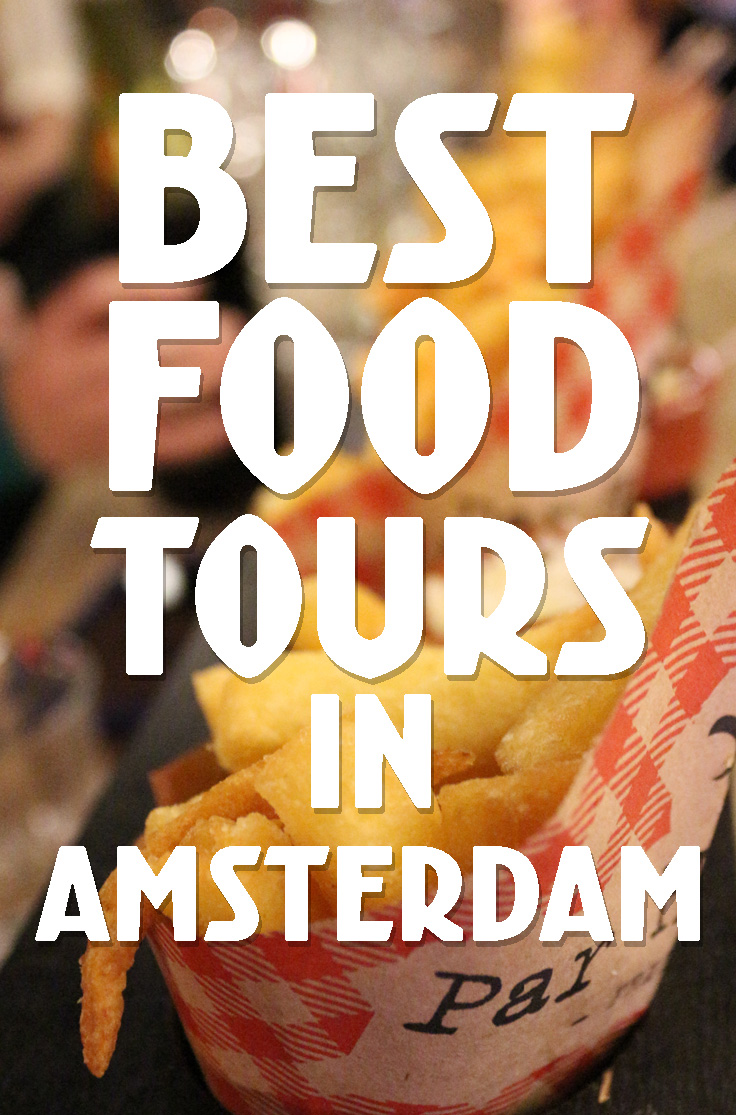 Best Amsterdam Food Tours - explore the city through tasty Dutch food like appeltaart, bitterballen, beer, cheese, fries and more!