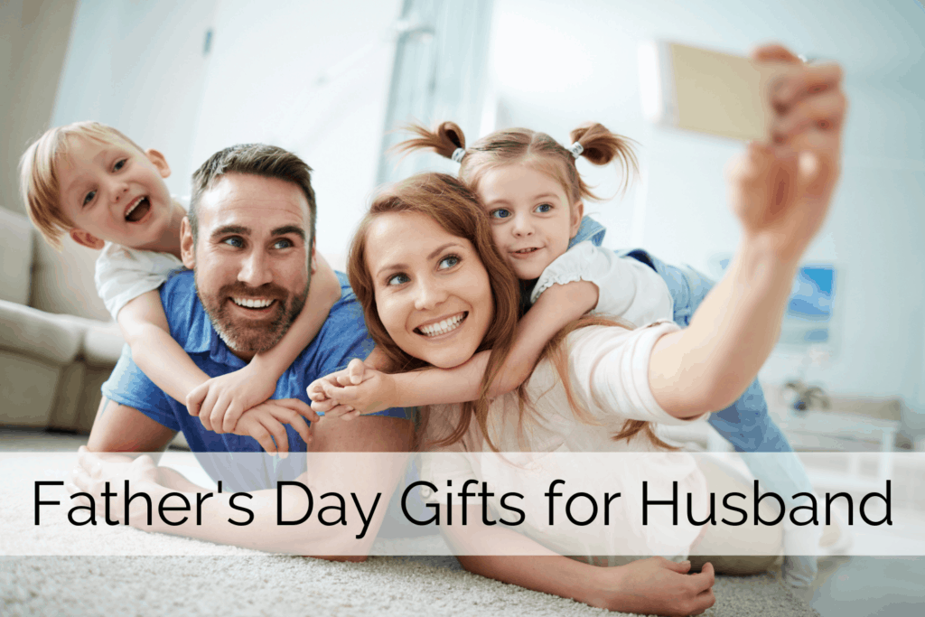 Father's Day Gifts For Husband