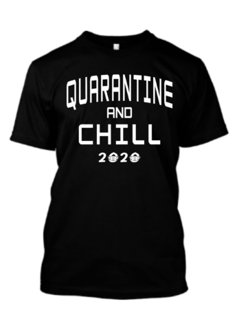 Quarantine and Chill 2020