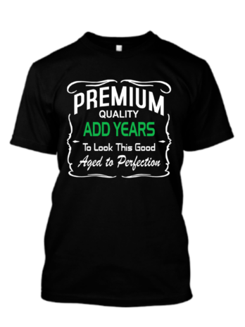 Premium Quality Aged To Perfection