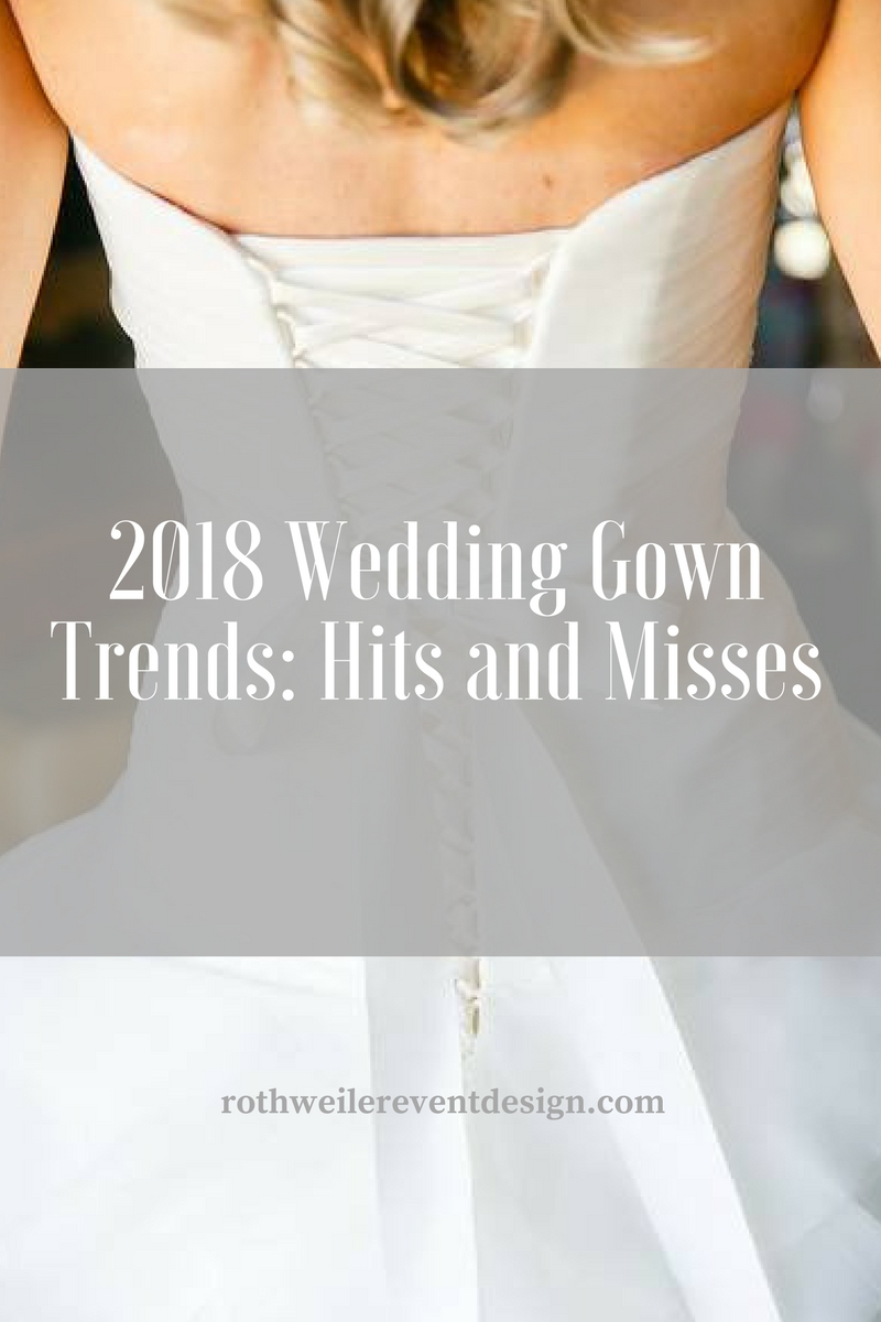 Wedding Gown Trends 2018 NYC Bridal Fashion Week