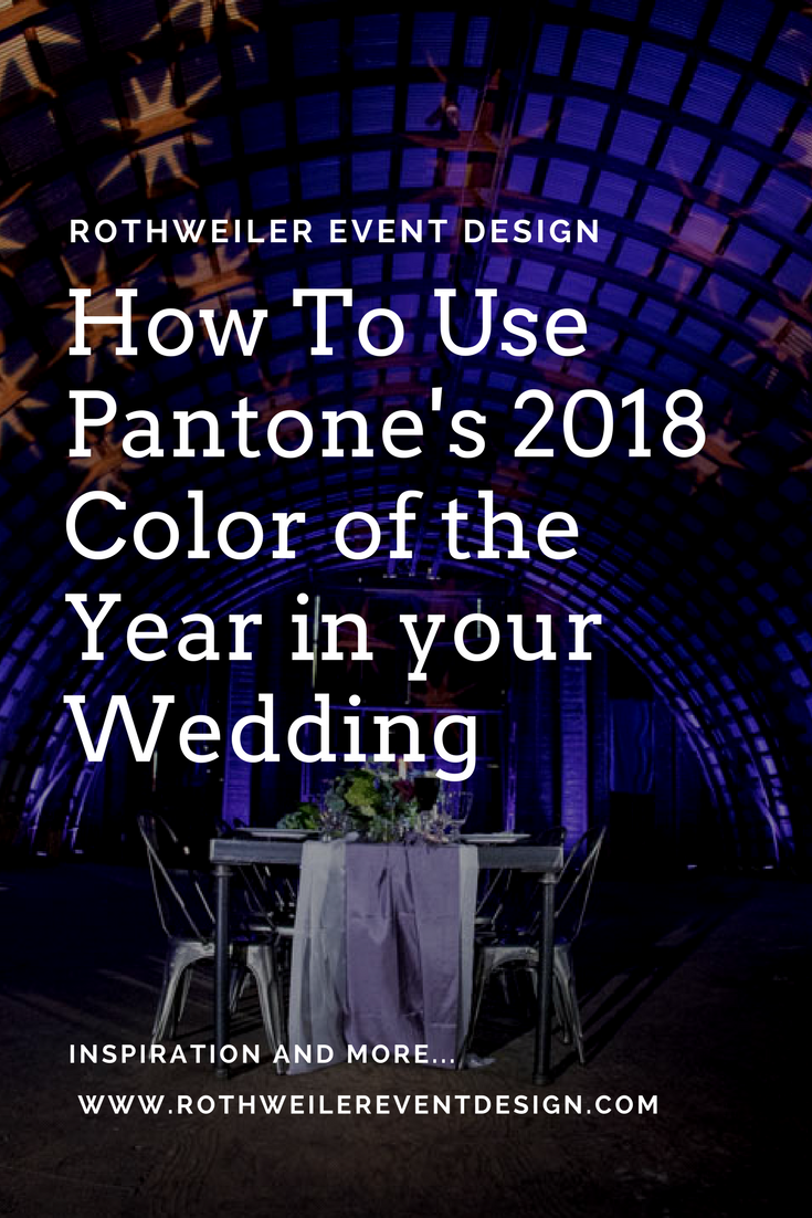Pantone's 2018 Color of the Year is perfect for all types of weddings! Visit our blog for ways to use ultra-violet in your own wedding and get inspired with images from real weddings!