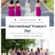 International Women's Day: A Blog About Honoring the Women in your Wedding!