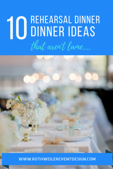 Blog about rehearsal dinner ideas