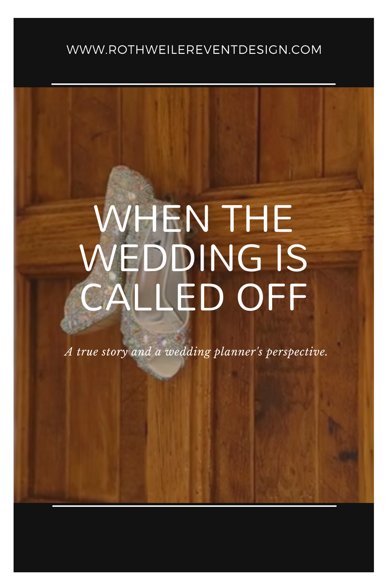 When the wedding is called off: a wedding planner's perspective and a true story of a wedding that was canceled at the 11th hour. Read the blog for the full story.