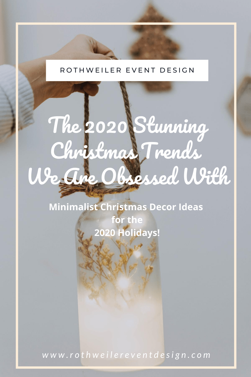 The 2020 Stunning Christmas Trends We Are Obsessed With