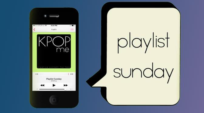 kpop Sunday Playlist