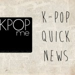 k pop quick news august september