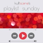 Playlist Sunday: Favorite February Releases