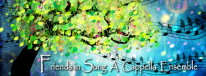Friends in Song Presents Spring A cappella Concert Series