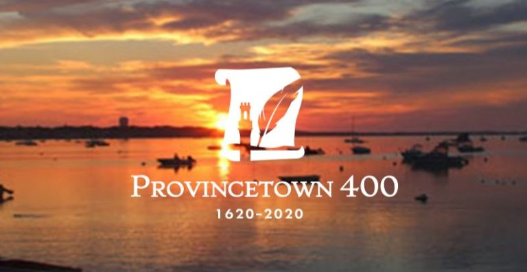 Provincetown 400 Shares Vision for 2020 Commemoration and Beyond