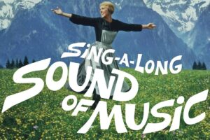 Sound of Music Sing-a-Long