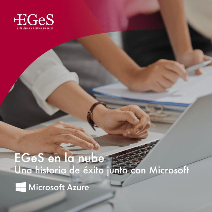 EGeS en la Nube. Una historia de éxito junto con Microsoft