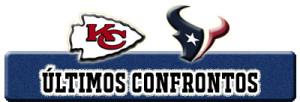 ULTIMOS CONFRONTOS chiefs x texans