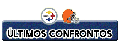 ultimos confrontos steelers browns