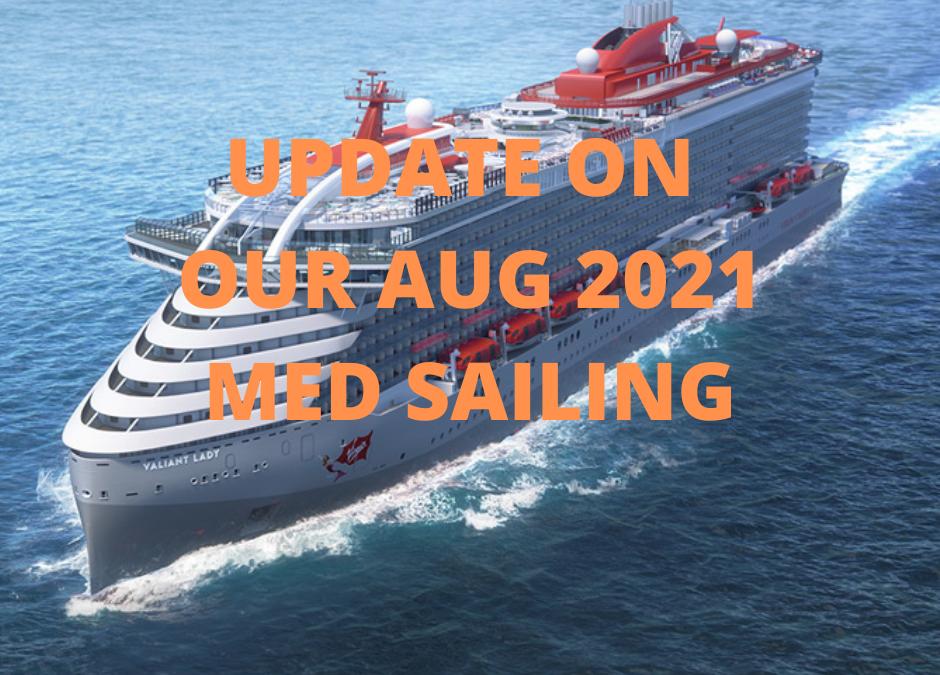 Aug 2021 Med BEAR VOYAGE Update