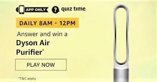 Amazon Quiz Answers 16 May 2020 – Win Dyson Air Purifier