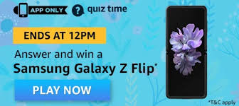 Amazon Quiz Answers 17 May 2020 – Win Samsung Galaxy Z Flip