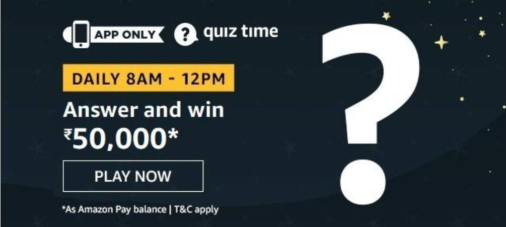 Amazon Quiz Answers 18 May 2020 – Win Rs.50,000 Pay Balance