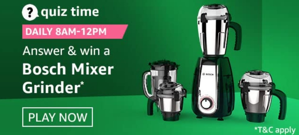 Amazon Quiz Answers 19 January 2021- Win Bosch Mixer Grinder