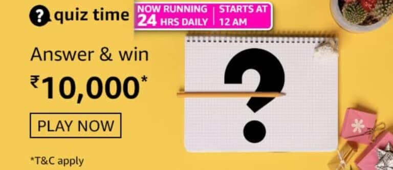 Amazon Quiz Answers 22 March 2021- Win Rs. 10000