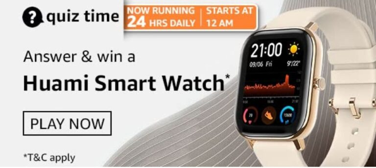 Amazon Quiz Answers 23 March 2021- Win Huami Smart Watch