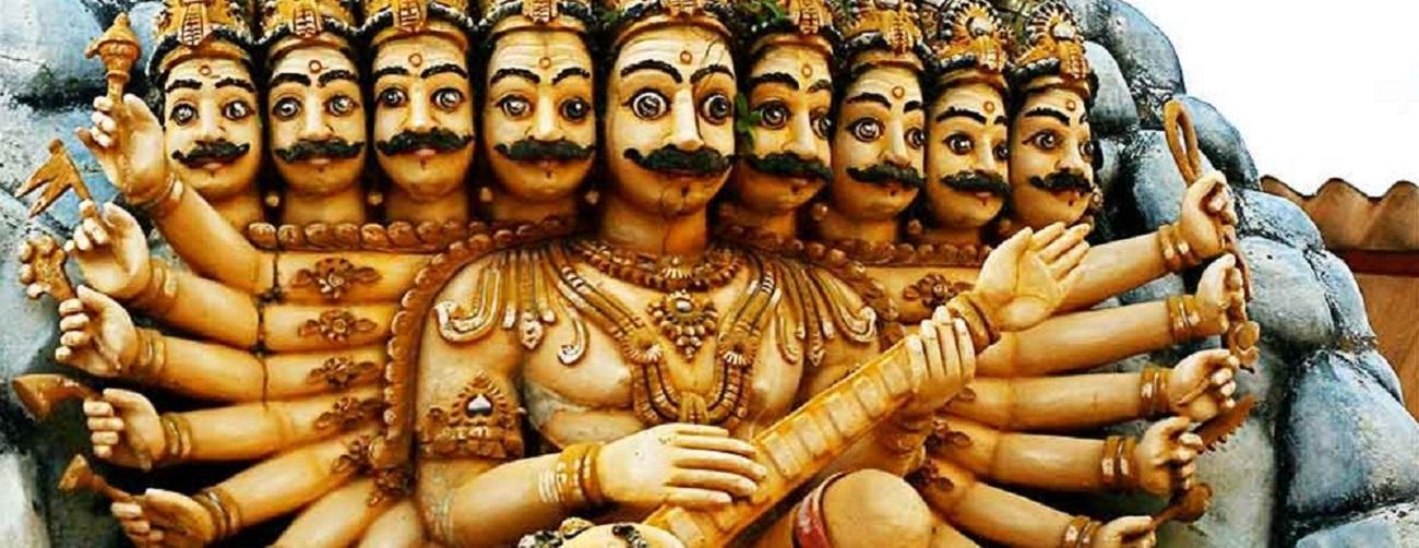 Ravana – A Multidimensional Character- Posing A Real Challenge