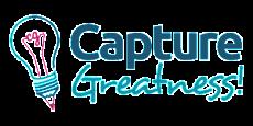 Capture Greatness