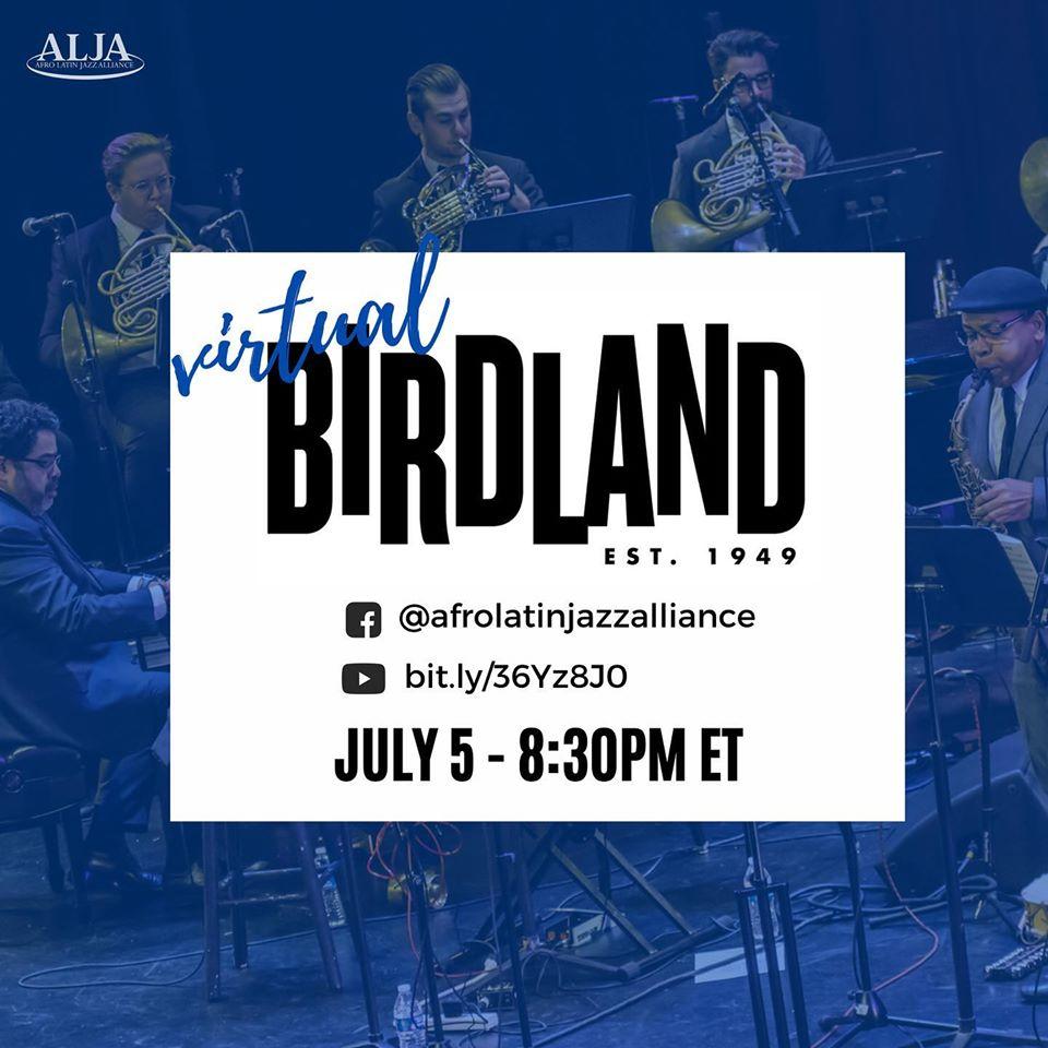 Virtual Birdland's Sunday NightArturo O'Farrill + the Afro Latin Jazz OrchestraSunday, July 5 • 8:30 pm EST– Live on YouTube & Facebook–