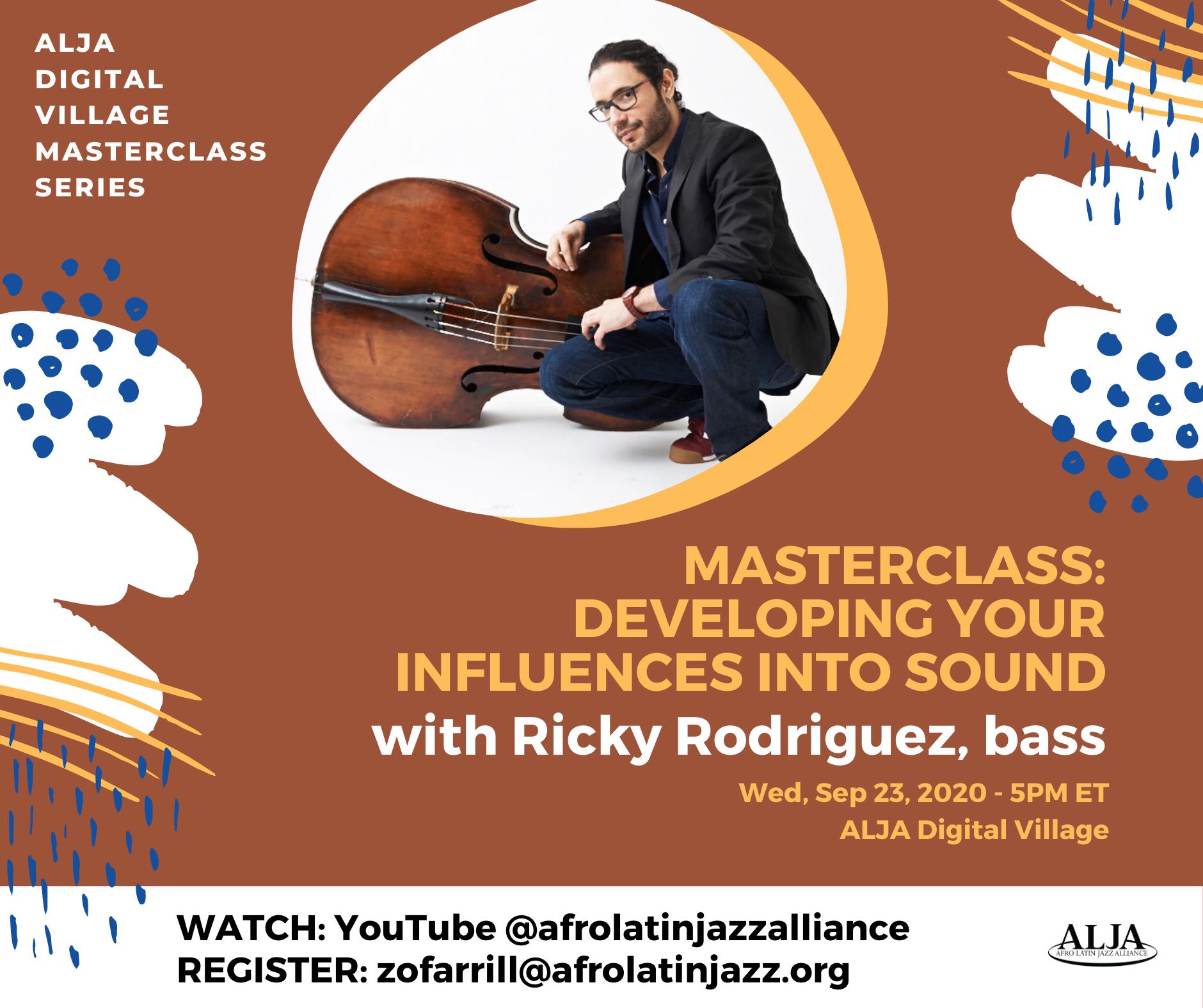 Master Class SeriesTurning Your Influences into SoundsRicky Rodríguez, bass