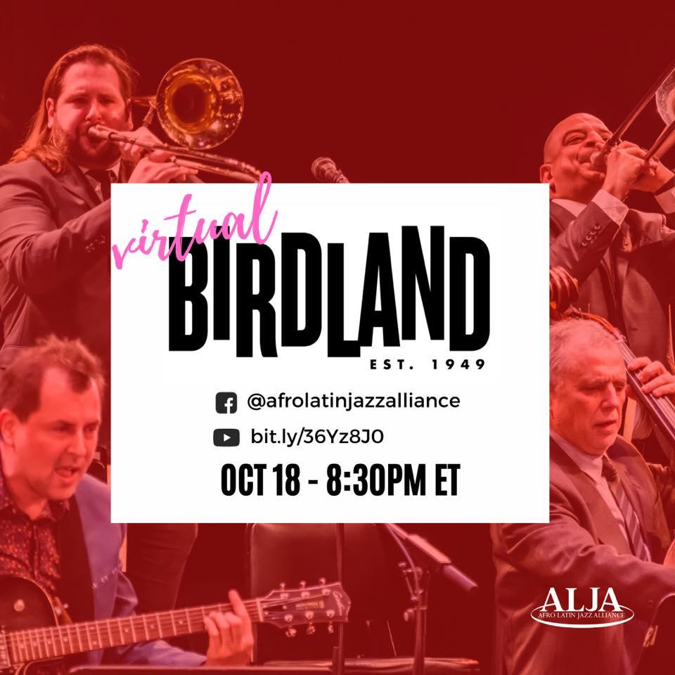 Virtual Birdland's Sunday NightArturo O'Farrill + the Afro Latin Jazz OrchestraSun., Oct. 18  • 8:30 pm EST–Live on YouTube & Facebook–