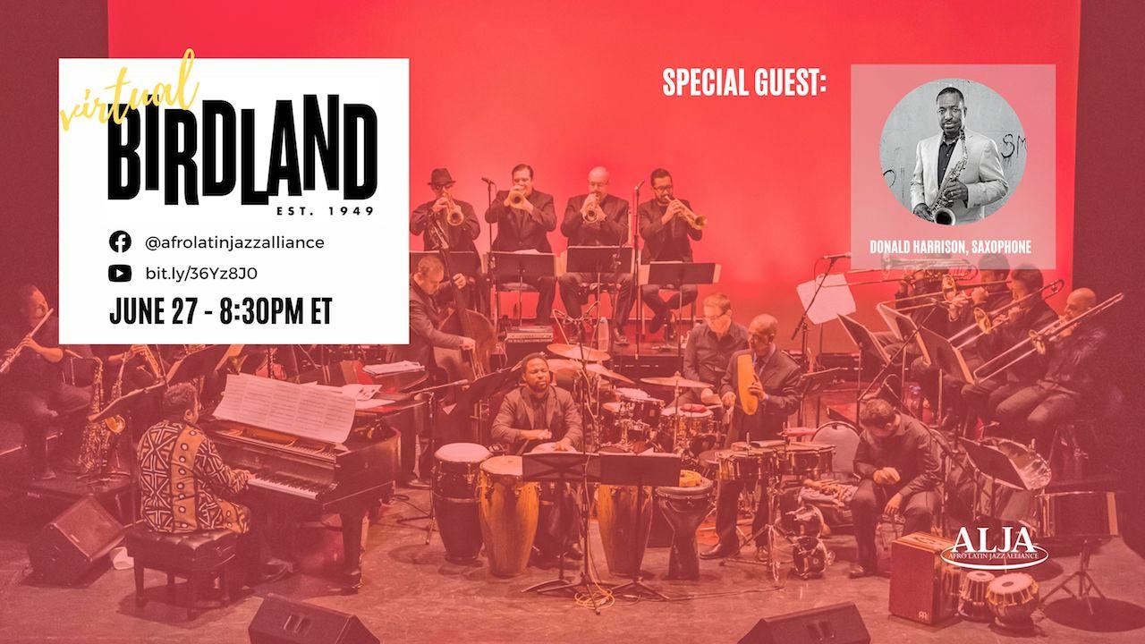 Virtual BirdlandArturo O'Farrill + Afro Latin Jazz OrchestraSunday, June 27, 2021 @ 8:30 pm ET | 5:30 pm PT