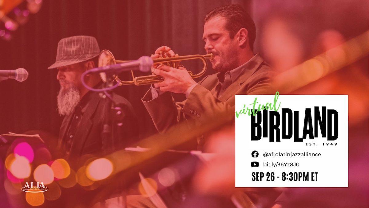 Virtual BirdlandArturo O'Farrill + the Afro Latin Jazz OrchestraSunday, September 26, 2021 @ 8:30 pm ET | 5:30 pm PT