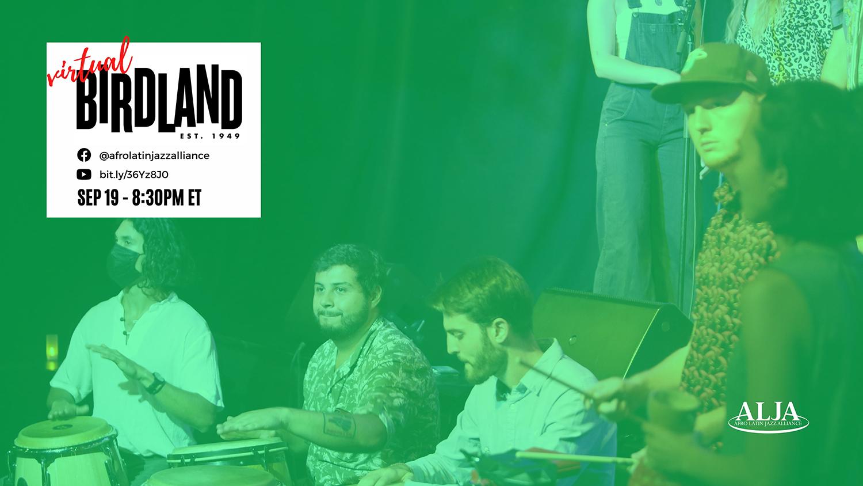 Virtual BirdlandArturo O'Farrill + the Afro Latin Jazz OrchestraSunday, September 19, 2021 @ 8:30 pm ET | 5:30 pm PT