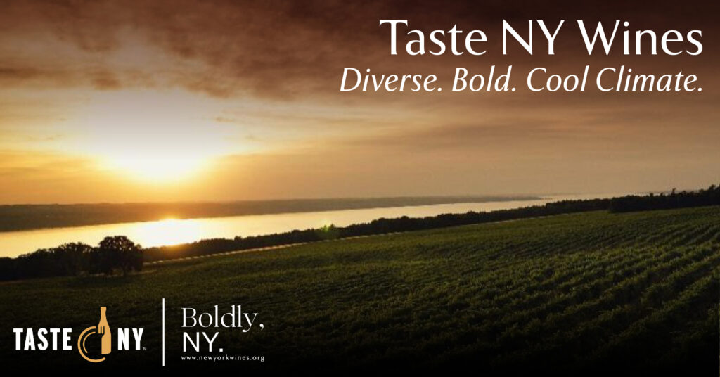 lakeside vineyard at sunset. caption reads: Taste NY Wines. Diverse. Bold. Cool Climate.