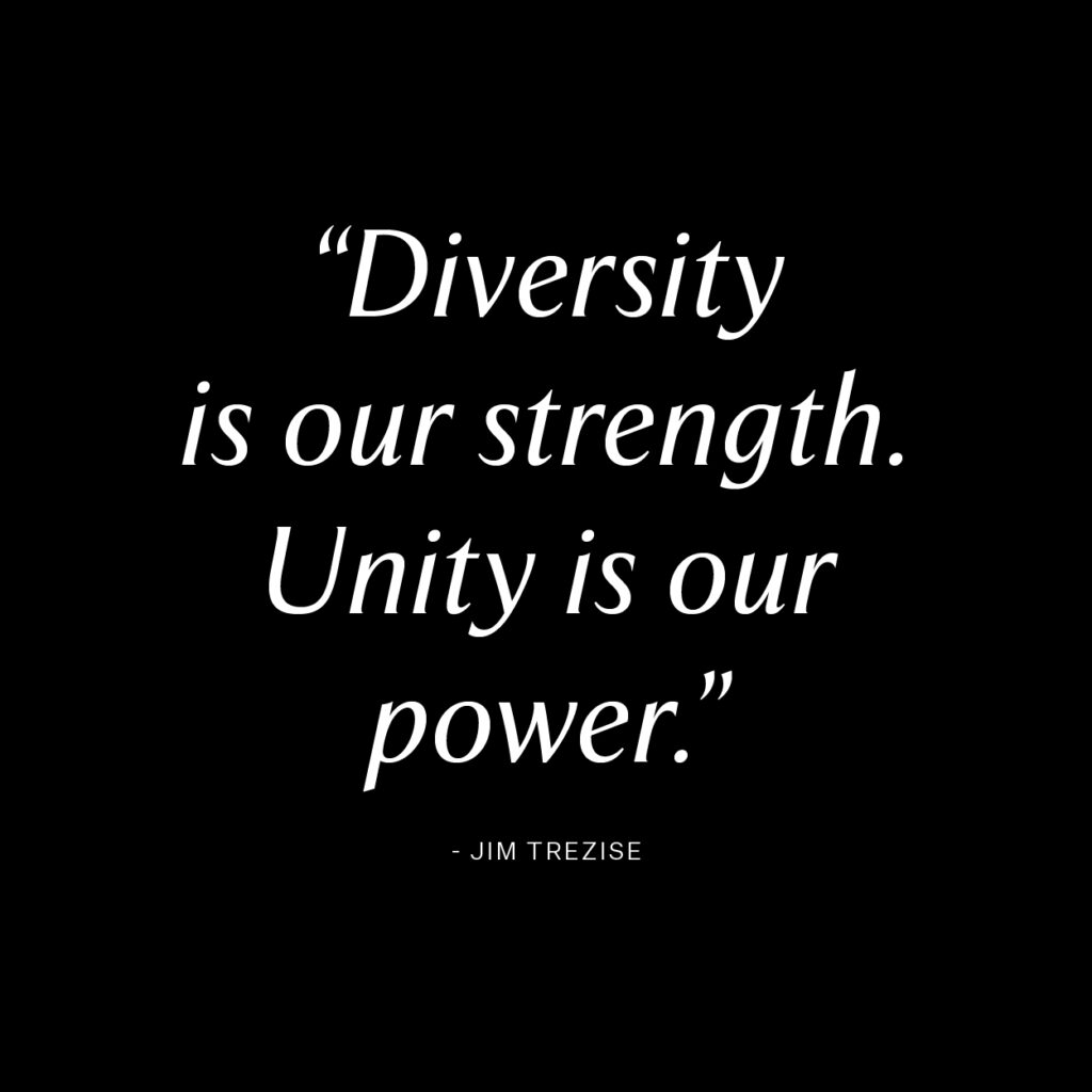white text on black background: Diversity is our Strength. Unity is our Power.